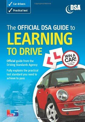 The Official DSA Guide to Learning to Drive... by Driving Standards Ag Paperback
