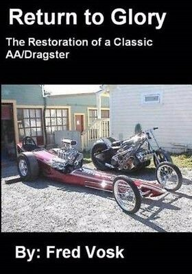 Return to Glory: The Restoration of a Classic AA/Dragster Book~NEW! Cacklefest for sale  Shipping to Canada