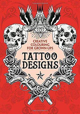 The Tattoo Designs Creative Colouring Book