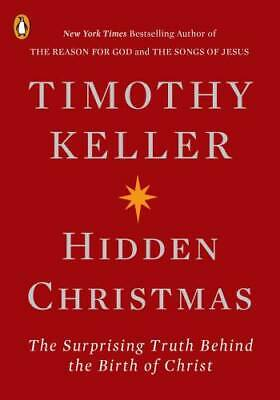 Hidden Christmas: The Surprising Truth Behind the Birth of Christ - VERY GOOD ()
