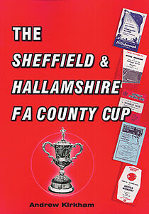 The Sheffield and Hallamshire F.A. County Cup - History and Statistics book