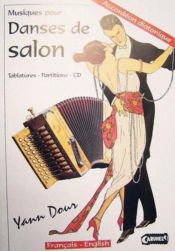 Accordion Diatonic Tablatures Danses de Salon Y. Dour New With CD
