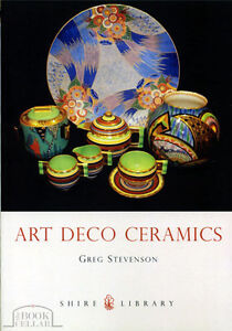 ART DECO CERAMICS, Shire ceramics history book, new, Stevenson