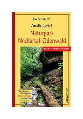 Ausflugsziel Naturpark Neckartal-Odenwald. Mit nördlichem Kraichgau. Wandern - R