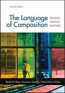 the language of composition reading writing rhetoric third edition pdf