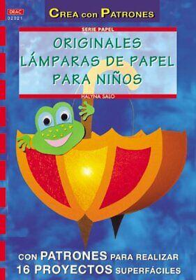 Serie Papel nº 21. ORIGINALES LÁMPARAS DE PAPEL PARA NIÑOS (Cp Serie...