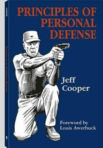 Principles of Personal Defense by Jeff Cooper 9781581604955 (Paperback, 2006)