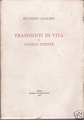 RICCARDO GUALINO: FRAMMENTI DI VITA E PAGINE INEDITE _ FAMIJA PIEMONTEISA 1966