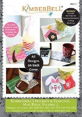 Kimberbell KD517 Holiday & Seasonal Mug Rugs Volume 2 ME CD