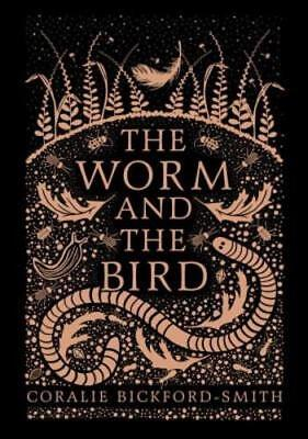 The Worm and the Bird by Coralie Bickford-Smith: New