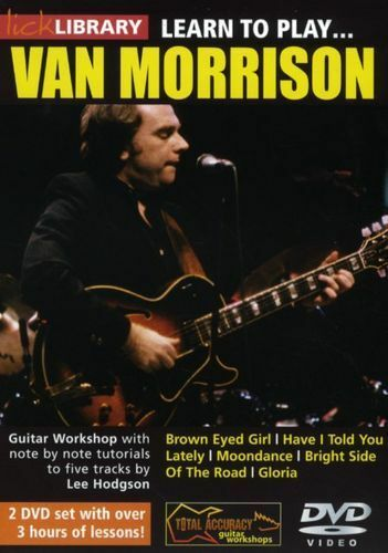 LICK LIBRARY Learn to Play VAN MORRISON Brown Eyed Girl Gloria Lesson GUITAR DVD