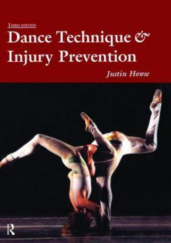 Dance Technique and Injury Prevention by Howse, Justin, Hancock, Shirley 1