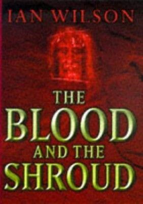 Good, The Blood And The Shroud, Wilson, Ian, Book