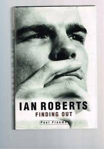 Ian Roberts: Finding out by Paul Freeman (Hardback) Rutherford Maitland Area Preview
