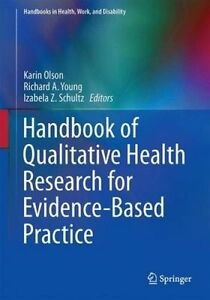 Handbook of Qualitative Health Research for Evidence-Based Practice (Handbooks i