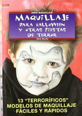 Serie Maquillaje nº 1. MAQUILLAJE PARA HALLOWEEN Y OTRAS FIESTAS DE TERROR (Cp  - Maquillaje Para Halloween