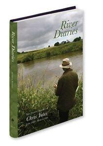 RIVER DIARIES Chris Yates Medlar Press NEW Fishing Books