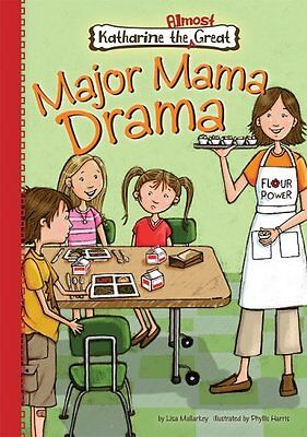 Major Mama Drama (Katharine the Almost Great)