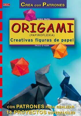 Serie Papel nº 1. ORIGAMI (PAPIROFLEXIA). CREATIVAS FIGURAS DE PAPEL (Cp Serie