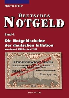 Deutsches Notgeld Band 4: Die Notgeldscheine der deutschen Inflation 1922