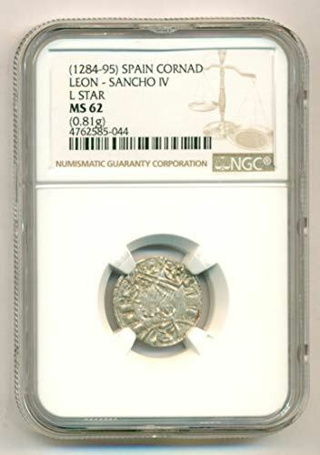 Middle Ages Spain - Leon - Sancho IV 1284-95 Silver Cornad L Star MS62 NGC
