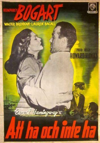 REDUCED 90!! TO HAVE AND HAVE NOT 1944 SWEDISH POSTER LEGENDARY IMAGE BOGART ART