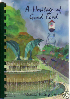 For sale *PLACENTIA CA 1997 CALIFORNIA COMMUNITY RARE COOK BOOK *A HERITAGE OF GOOD FOOD*