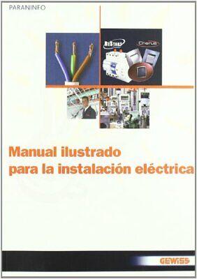 Manual ilustrado para la instalacion electrica