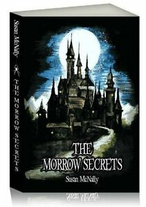 The-Morrow-Secrets-Book-by-Susan-McNally-Gothic-Adventure-Fantasy-Fiction-New