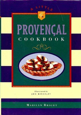 Hardly Provencal Cookbook