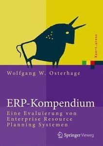 Erp-Kompendium : Eine Evaluierung von Enterprise Resource Planning Systemen, ...