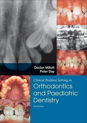 Clinical Problem Solving in Dentistry: Orthodontics and Paediatric dentistry,