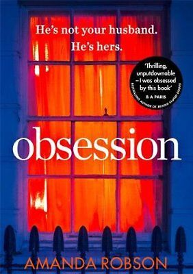 Obsession: The bestselling psychological thriller perfect for summer reading-