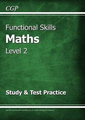 Functional Skills Maths Level 2 - Study & Test Practice Paperback