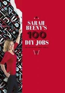 Sarah Beeny's 100 DIY Jobs by Sarah Beeny (Hardback, 2014)