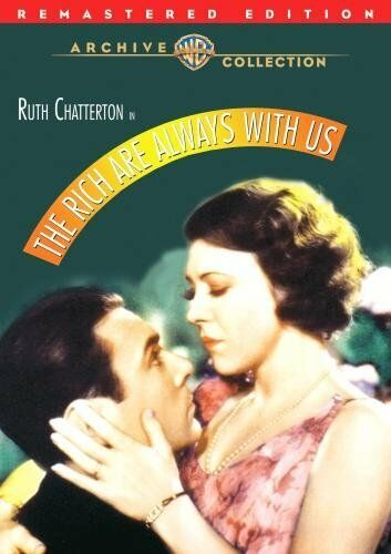 RICH ARE ALWAYS WITH US - (RMST) (1932 Ruth Chatterton) Region Free DVD - Sealed