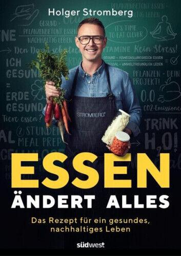 Essen ändert alles von Holger Stromberg (Buch) NEU