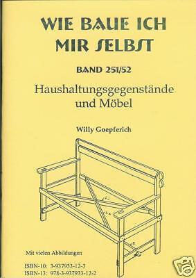 Wie baue ich mir selbst - Stühle Tische Holzbänke usw. selbst bauen – Buch NEU!
