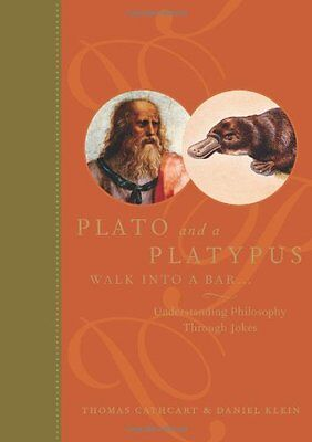 Plato and a Platypus Walk into a Bar: Understanding Philosophy Through Jokes by