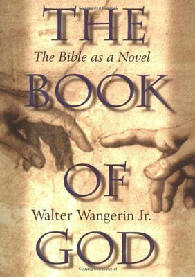 The Book of God: The Bible as a Novel Book Of The Gods