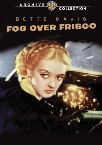 FOG OVER FRISCO - (B&W) (1934 Bette Davis) Region Free DVD - Sealed