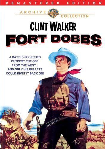 FORT DOBBS (1958 Clint Walker) Remastered  Region Free DVD - Sealed