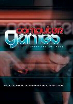 Computer Games - Computer Games: Text, Narrative and Play by Diane Carr.