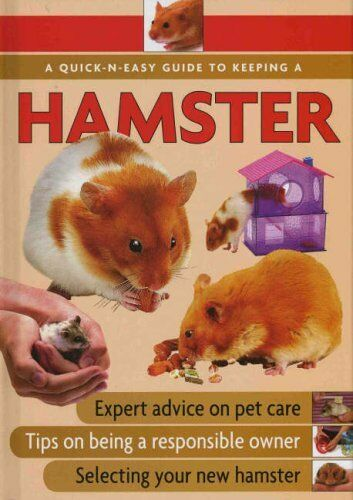 Quick-N-Easy Guide to Keeping a Hamster,Ann McDowall