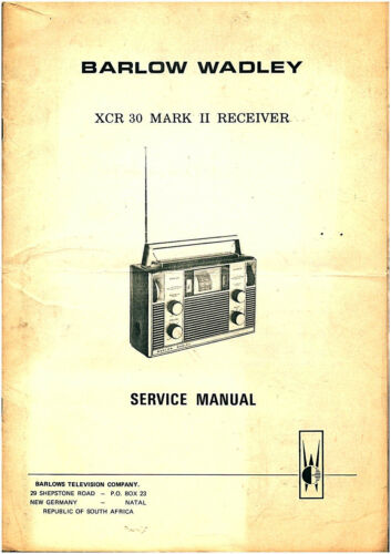 Service Manual Barlow Wadley XCR 30 Mark II SW Receiver Complete Repair Manual