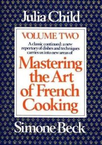 Mastering the Art of French Cooking, Volume 2 by Julia Child (En