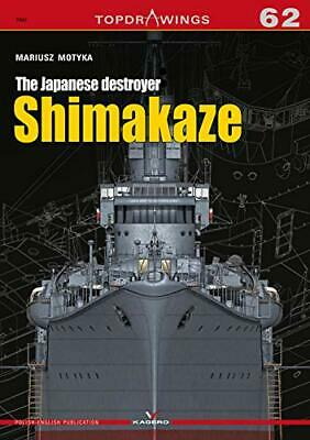Kagero Topdrawings 62: The Japanese Destroyer Shimakaze for sale  Newport