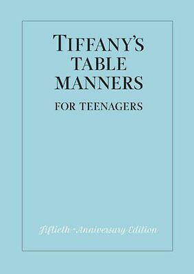 Tiffanys Table Manners for Teenagers by Walter Hoving