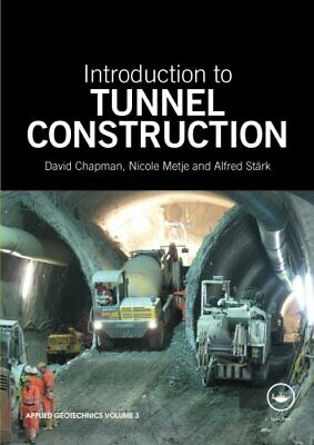 Introduction To Tunnel Construction (Applied Geot... by Chapman, David Paperback