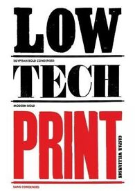 Low-Tech Print by Caspar Williamson